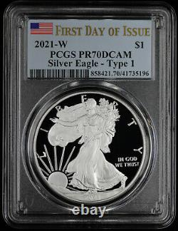 2021 W Type 1 Proof American Silver Eagle PCGS PR 70 First Day of Issue FDOI